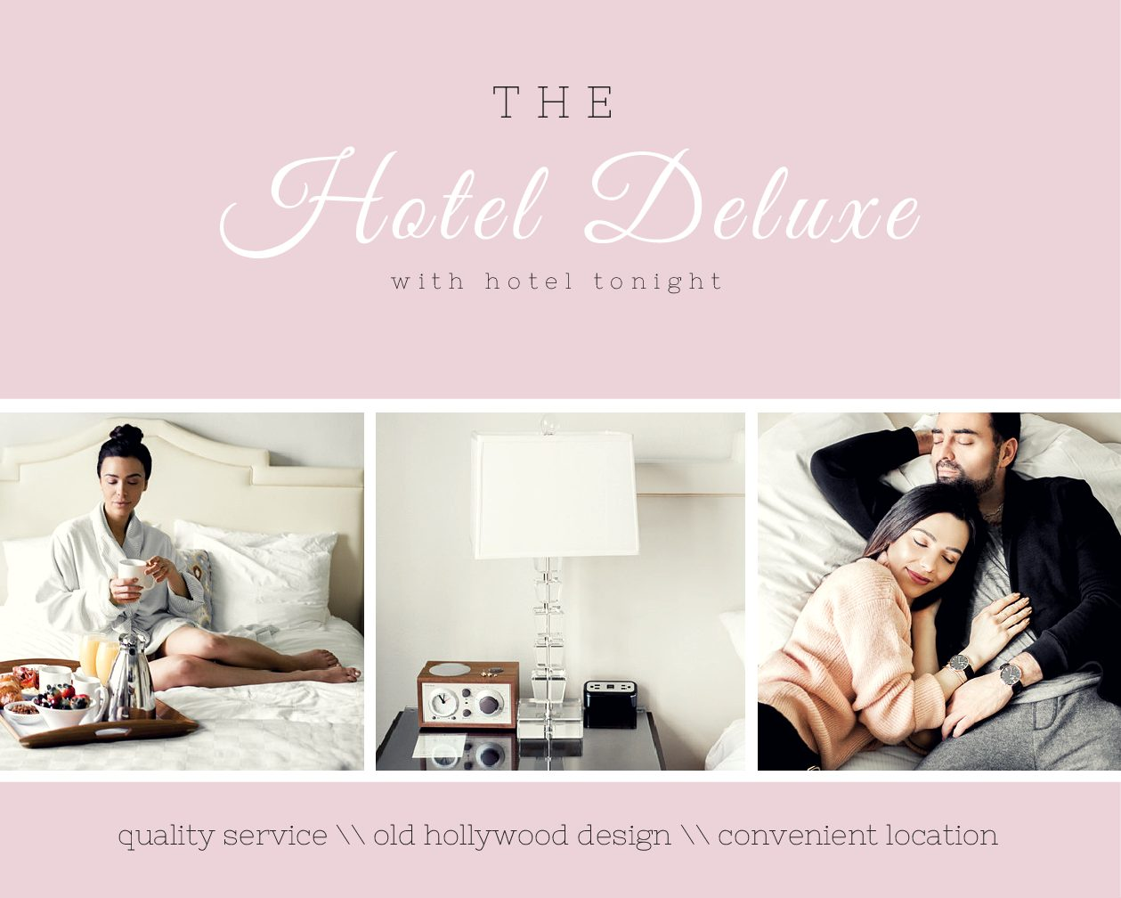 Old Hollywood Glamour with Hotel Deluxe