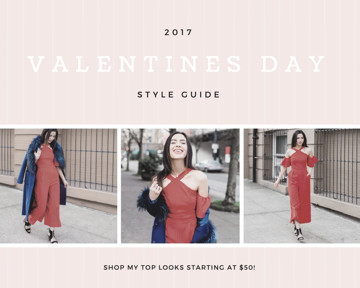 V-Day Style Guide + OOTD