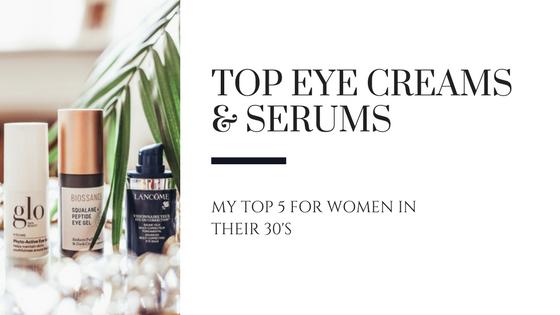 Top Eye Creams & Serums