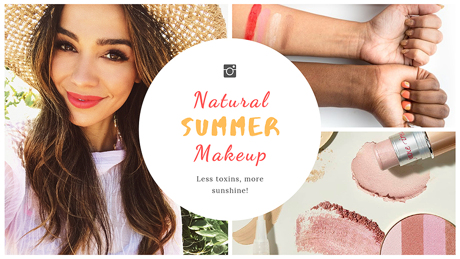 Natural Summer Makeup: Clean Living